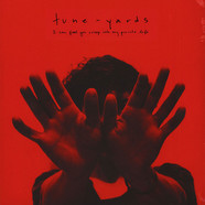Tune-Yards - I Can Feel You Creep Into My Private Life Colored Vinyl Edition