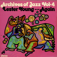 Lester Young - Archives Of Jazz Vol-4 Lester Young...Again