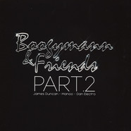 Boogymann & Friends - Part 2 Dan Electro, Manoo, James Duncan Remixes
