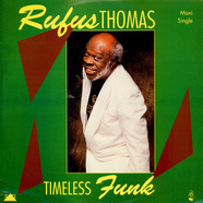 Rufus Thomas - Timeless Funk