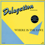 Delegation - Where Is The Love