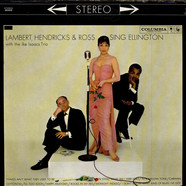 Lambert Hendricks & Ross With The Ike Isaacs Trio - Sing Ellington