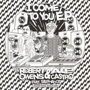 Robert Owens & Ale Castro - I Come To You EP