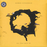 George FitzGerald - All That Must Be Black Vinyl Edition