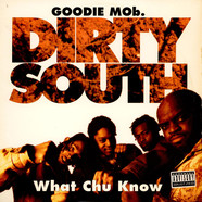 Goodie Mob - Dirty South