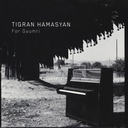 Tigran Hamasyan - For Gyumri