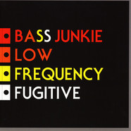 Bass Junkie - Low Frequency Fugitive Silver Vinyl Edition