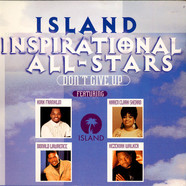 Island Inspirational All-Stars, The - Don't Give Up