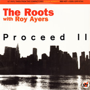 Roots, The - Proceed II With Roy Ayers