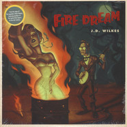 J.D. Wilkes - Fire Dream
