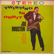 Joe Houston - Twisting In Orbit