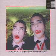 Choir Boy - Passive With Desire