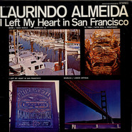 Laurindo Almeida - I Left My Heart In San Francisco