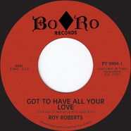 Roy Roberts - Got To Have All Your Love