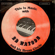 Ed Watson And The Brass Circle - This Is Music