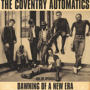 Coventry Automatics Aka The Specials - Dawning Of A New Era