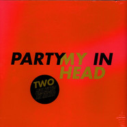 Miss Kittin & The Hacker - Party In My Head