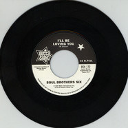 Soul Brothers Six / Willie Tee - I'll Be Loving You / Walkin' Up A One Way Street
