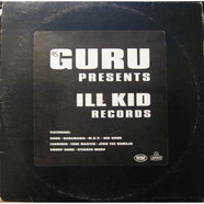 V.A. - Guru Presents Ill Kid Records