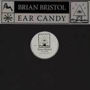 Brian Bristol - Ear Candy FYI Chris & Nutrasweet Remixes