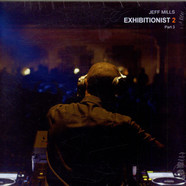 Jeff Mills - Exhibitionist 2 (Part 3)