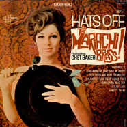 Mariachi Brass Featuring Chet Baker, The - Hats Off