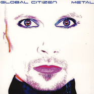 Global Citizen - Metal Blue Vinyl Edition
