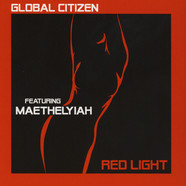 Global Citizen - Red Light Splatterd Vinyl Edition