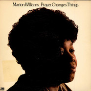 Marion Williams - Prayer Changes Things