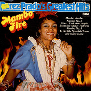 Perez Prado And His Orchestra - Mambo Fire - Perez Prado's Greatest Hits