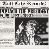 Honey Drippers, The / Brotherhood - Impeach The President / Monkey That Became President