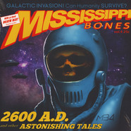 Mississippi Bones - 2600 Ad: And Other Astonishing Tales