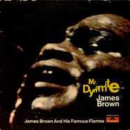 James Brown & The Famous Flames - Mr. Dynamite - James Brown