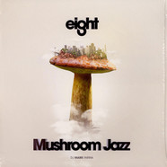 DJ Mark Farina - Mushroom Jazz Eight