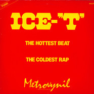 Ice-T - The Hottest Beat / The Coldest Rap