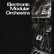Electronic Modular Orchestra - Electronic Modular Orchestra