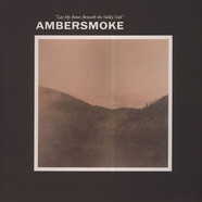 Ambersmoke - Lay My Bones Beneath The Valley Oak