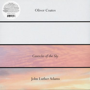 Oliver Coates - John Luther Adams' Canticles Of The Sky