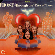 The Frost - Through The Eyes Of Love