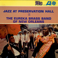 Eureka Brass Band - Jazz At Preservation Hall I