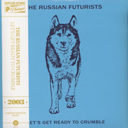 Russian Futurists, The - Let's Get Ready To Crumble