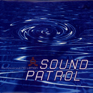Sound Patrol - Sweetened - No Lemon