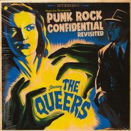 Queers - Punk Rock Confidential Revisited