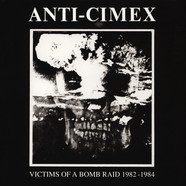 Anti Cimex - Victims Of A Bomb Raid: 1982-1984 Clear Vinyl Edition