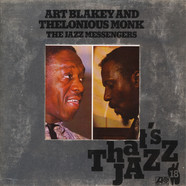 Art Blakey And Thelonious Monk - The Jazz Messengers