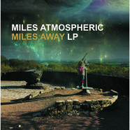 Miles Atmospheric - Miles Away