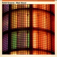 Solid Groove - Mad About