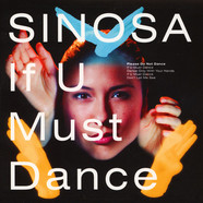 Sinosa - If U Must Dance / The State