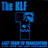 KLF, The - Last Train To Trancentral (Live From The Lost Continent)