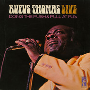 Rufus Thomas - Rufus Thomas Live Doing The Push & Pull At P.J.'s